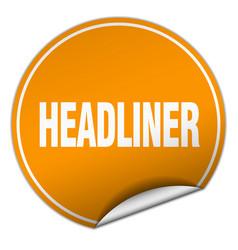 Headliner round orange sticker isolated on white vector