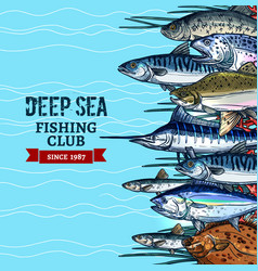 Sea fishing club poster design with fish sketches vector