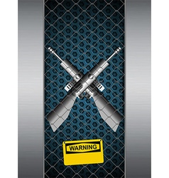 Guns cage with warning sign background vector image vector image