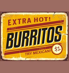 burritos vintage metal promotional sign vector image vector image