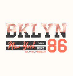 Brooklyn new york athletic design for t-shirt vector
