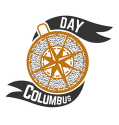 columbus day logo sign with compass symbol vector image