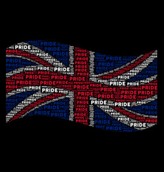 Waving british flag mosaic of pride text items vector