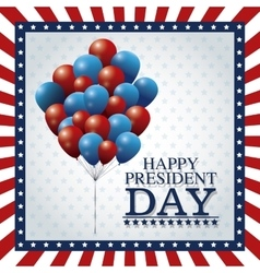 happy president day balloons flying frame flag vector image