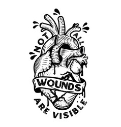 not all wounds are visible inspirational vector image