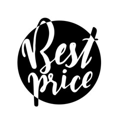 best price - hand lettering vector image vector image