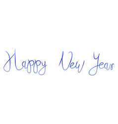 bright happy new year brush lettering text vector image