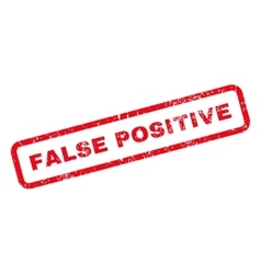 False Positive Text Rubber Stamp vector image