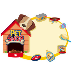 border template with cute pet and accessories vector image