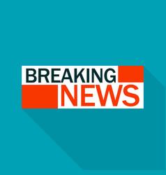 Breaking news logo flat style vector
