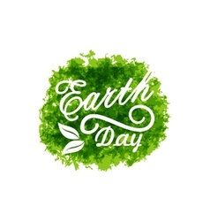 Celebration Background for Earth Day Lettering vector image
