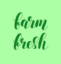 Farm fresh brush lettering vector