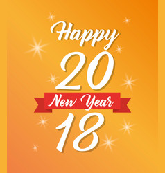 happy new year 2018 poster light glowing yellow vector image