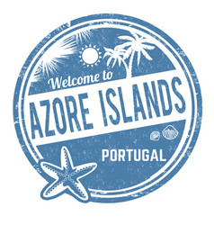 Welcome to azore islands sign or stamp vector