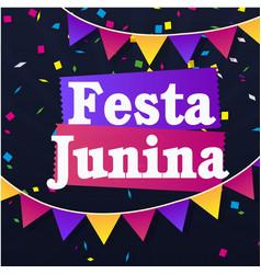 festa junina colorful ribbon flags black backgroun vector image