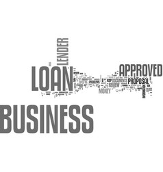 what to do if your business loan is approved text vector image