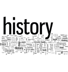 Importance history in our life vector
