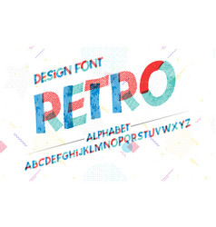 Latin alphabet retro texture font in cute cartoon vector
