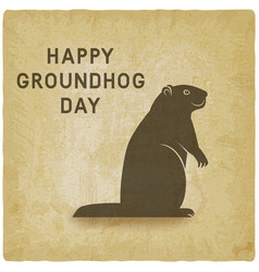 happy groundhog day card vintage background vector image