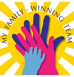 My family-Winning team vector image