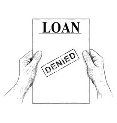 Artistic or drawing hands holding denied loan vector