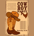 cowboy party poster template with cowboy boot on vector image vector image