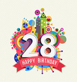 Happy birthday 28 year greeting card poster color vector image vector image