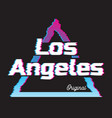 los angeles city glitch effect retro vector image