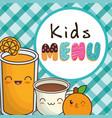 kids menu orange juice chocolate cup vector image