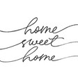 home sweet ink brush lettering vector image vector image