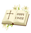 open bible with lilies happy easter concept vector image vector image