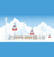 ski resort with cable cars or aerial lift vector image