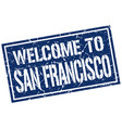 welcome to san francisco stamp vector image