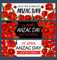 anzac day 25 april poppy flowers banners vector image vector image