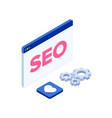 isometric icon of a seo with a browser window and vector image