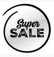 super sale black label with halftone pattern vector image vector image
