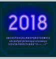 2018 happy new year holiday bright neon alphabet vector image