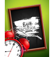 back to school design with alarm clock chalkboard vector image vector image