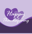 happy thanks giving background vector image