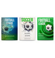 set posters football tournament or soccer vector image vector image