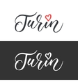Turin hand drawn lettering Modern vector image