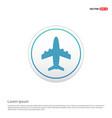 airplane icon - white circle button vector image vector image