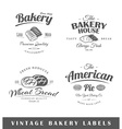 Set of vintage bakery labels vector image vector image