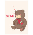 valentine s day card with toy bear vector image