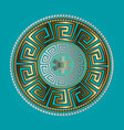ancient round ornament gold meander vector image vector image