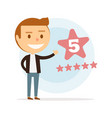 happy young man puts five stars online reviews vector image