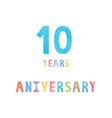 10 years anniversary celebration card vector image