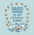 poster santa is coming vector image vector image