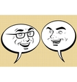 Two happy men talking Comic bubble smiley face vector image