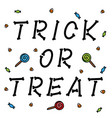 trick or treat bone letters with candies on white vector image